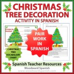 Christmas Tree Decoration Pair Work Activity in Spanish with Vocabulary Chart