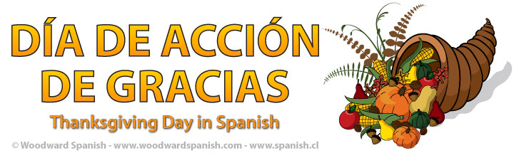Thanksgiving Day in Spanish - Día de Acción de Gracias