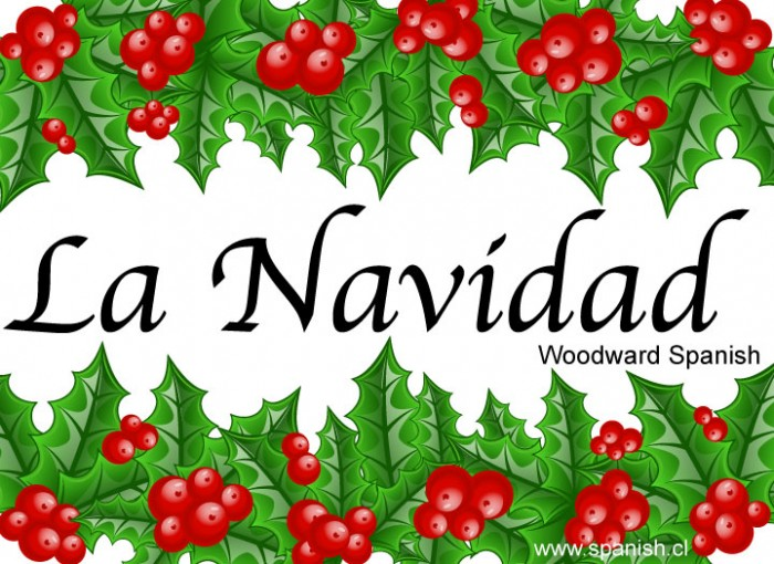 La Navidad - Vocabulario y Tradiciones - Spanish Christmas Vocabulary and Traditions - Woodward Spanish