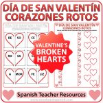Valentine's Day Spanish Worksheet and Broken Hearts activities - Corazones Rotos - Día de San Valentín