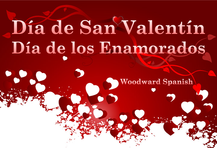 Valentine s day in spanish woodward spanish - Carta de san valentin en ingles ...
