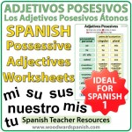 Spanish Possessive Adjectives Worksheets - Ejercicios de los adjetivos posesivos átonos en español (mi, tu, su, nuestro, mis, tus etc.)