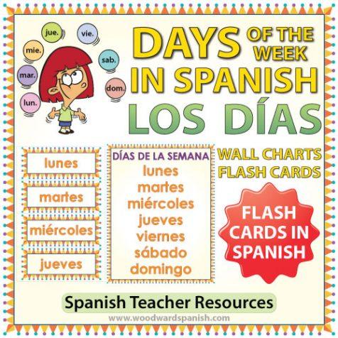 Spanish Days of the Week Flash Cards / Charts. Tarjetas y afiches con los días de la semana en español para profesores.