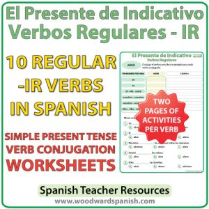 Spanish present tense regular IR verbs worksheets -- El presente de indicativo - verbos regulares