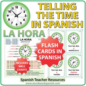 Spanish Time Flash Cards / Charts - Tarjetas y afiches con la hora en español