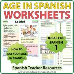 Age in Spanish worksheets and explanation chart. La edad en español.