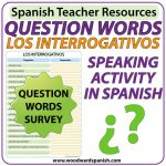 Spanish Question Words - Speaking Activity. Actividad oral de los interrogativos en español.