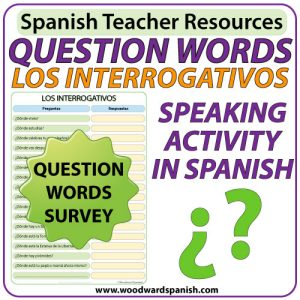 Spanish Question Words - Speaking Activity. Actividad oral de los interrogativos en español.