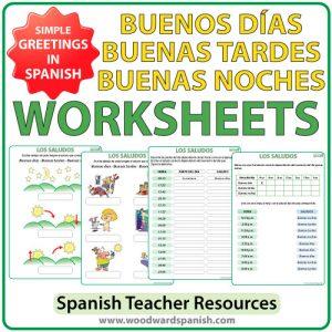 Spanish Worksheets to practice the difference between Buenos Días, Buenas Tardes and Buenas Noches. Ejercicios conlos saludos en español.