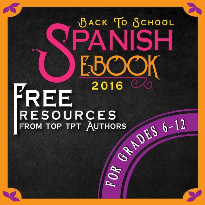 Back to School Spanish Ebook 2016 - Free Spanish Resources for Grades 6-12
