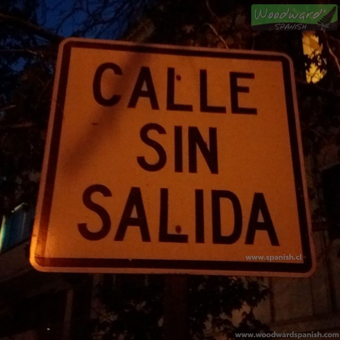 Calle sin salida - Street sign in Spanish (No exit street)
