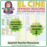 Spanish Reading Passage about Cinemas/Movies with Worksheets Lectura acerca del cine con preguntas de comprensión