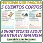 Short stories in Spanish about Easter with comprehension activities. Cuentos cortos en español acerca de la Pascua con actividades de comprensión.