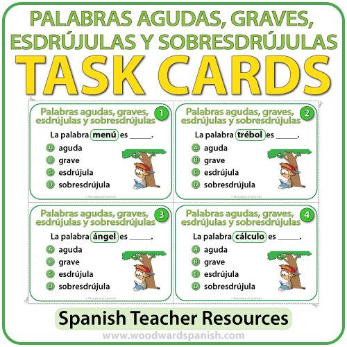 Spanish Task Cards - Palabras agudas, graves, esdrújulas y sobresdrújulas
