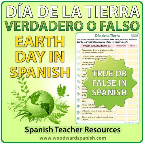 Spanish True or False Quiz about Earth Day. Actividad de Verdadero o Falso acerca del Día de la Tierra.