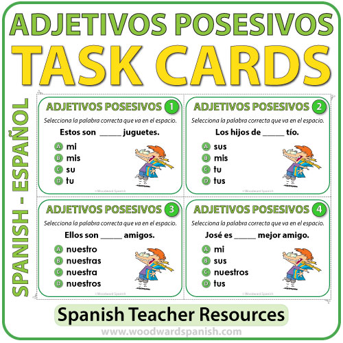 spanish possessive adjectives task cards adjetivos posesivos woodward spanish. Black Bedroom Furniture Sets. Home Design Ideas