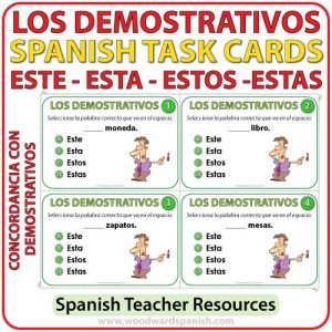 Spanish Task Cards - Este, Esta, Estos, Estas - Demonstratives - Adjetivos Demostrativos