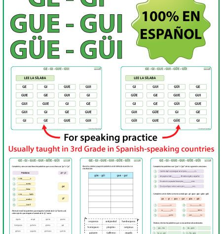 Spanish Worksheets about the syllables GE, GI, GUE, GUI, GÜE, GÜI. Las sílabas en español.