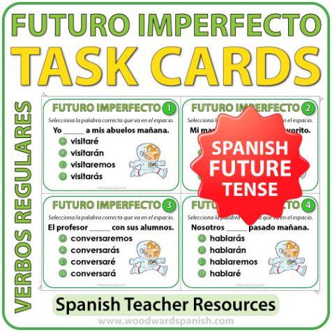 Spanish Task Cards - future tense conjugation. Conjugación del tiempo futuro imperfecto en español.